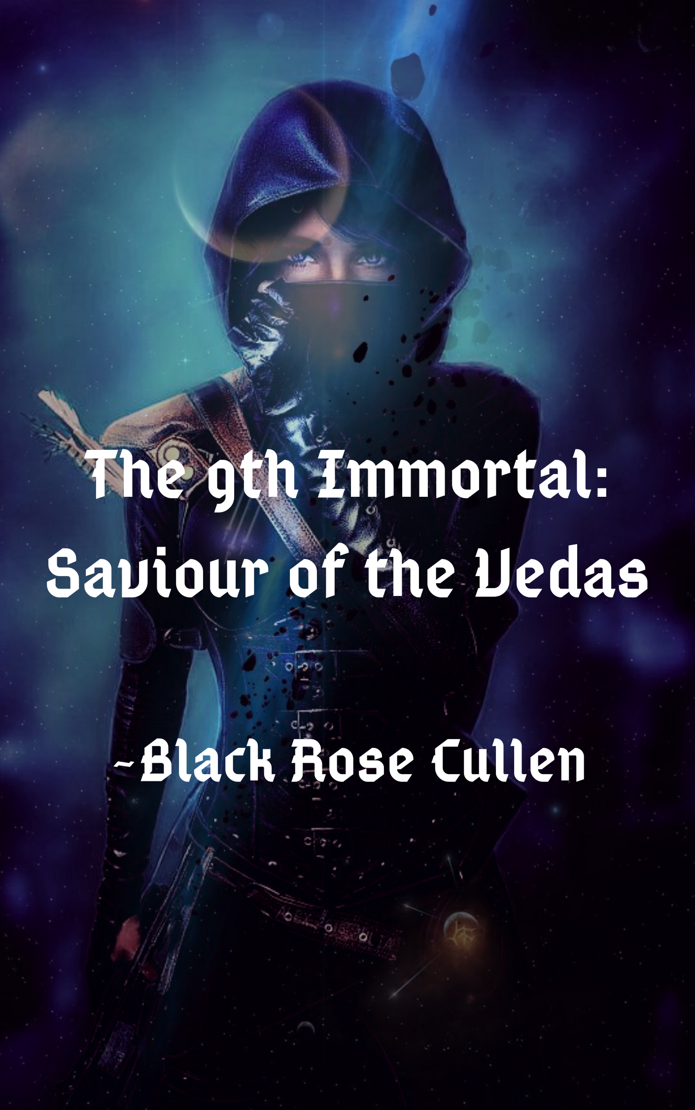 The 9th Immortal : Savior of the Vedas