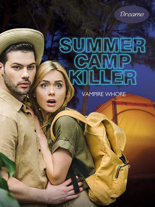 Summer Camp KILLER!