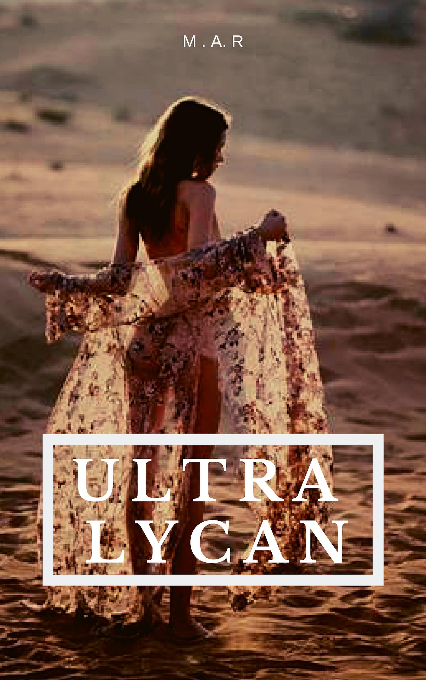 ULTRA LYCAN