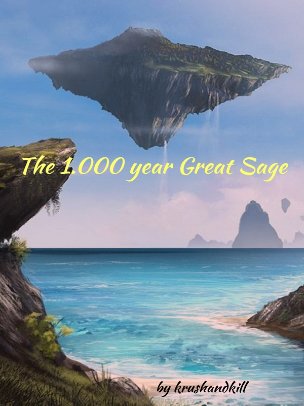 The 1.000 year Great Sage