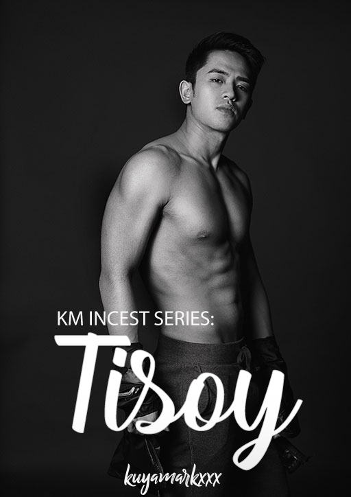 Tisoy (Km Incest Series #2)