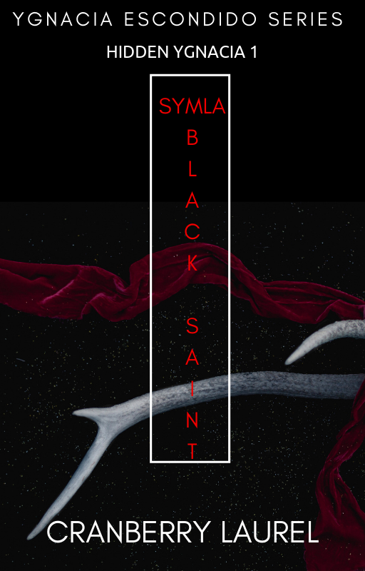 YGNACIA ESCONDIDO SERIES 1: SYMLA, THE BLACK SAINT (english)