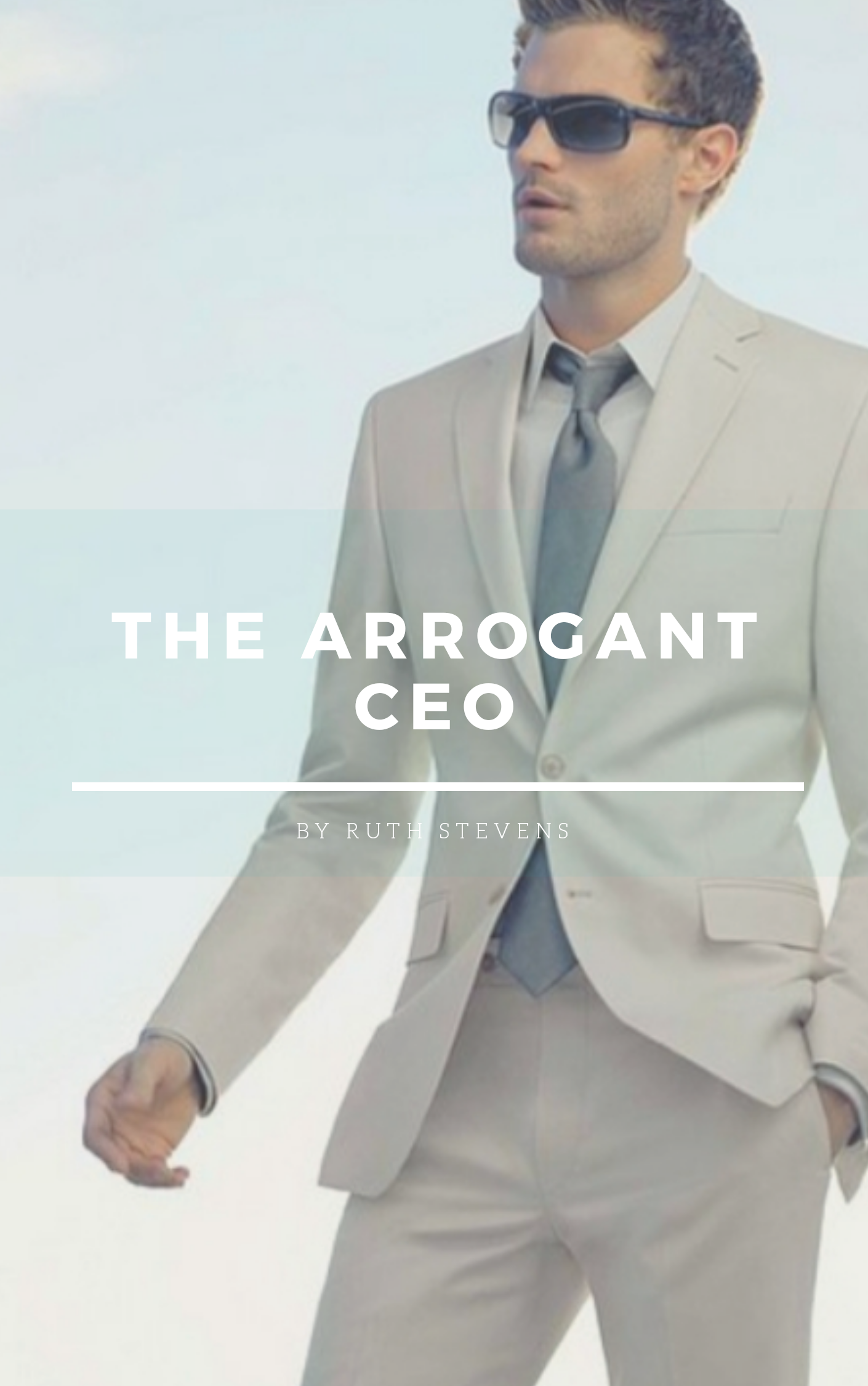 The Arrogant CEO