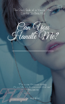 Can You Handle Me? | Nomin