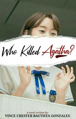 Who Killed Agatha?