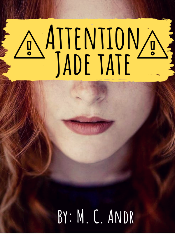 Attention Jade Tate