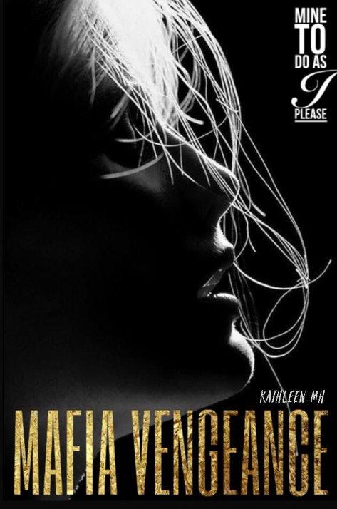 Mafia Vengeance (Dark Romance)