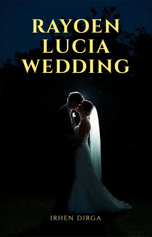 RAYOEN LUCIA WEDDING (Completed)
