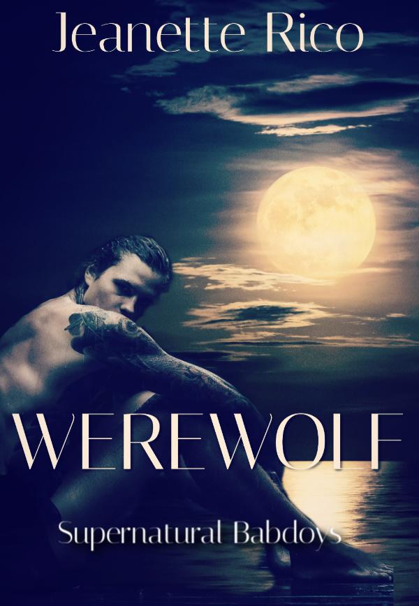 Werewolf: Supernatural Bad Boys III