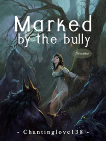Marked by the bully