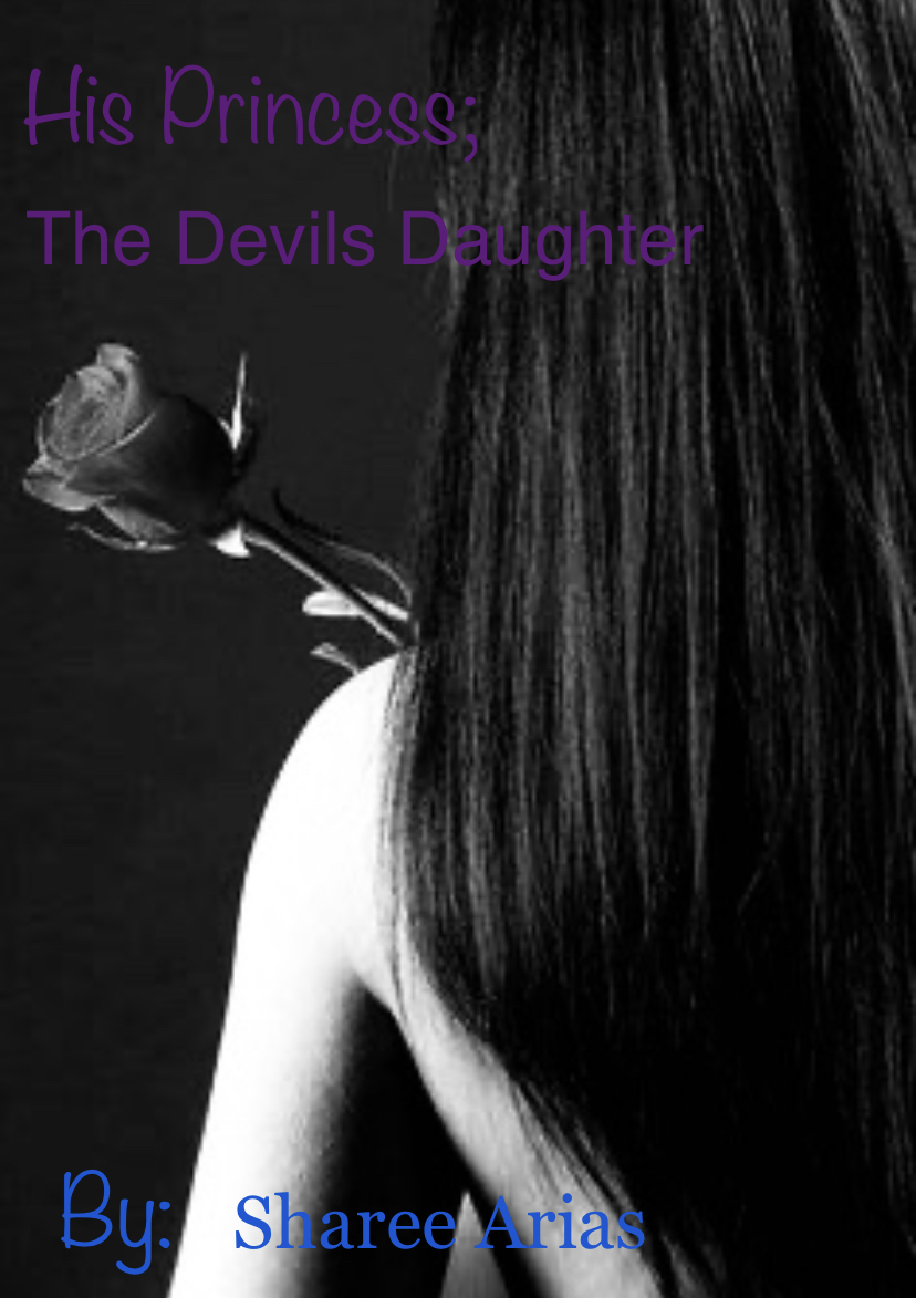 His Princess; The Devils Daughter  - Book 2