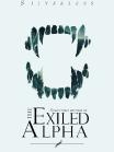 The Exiled Alpha