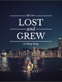 MY LOVE LOST AND GREW IN HONG KONG (Indonesia)