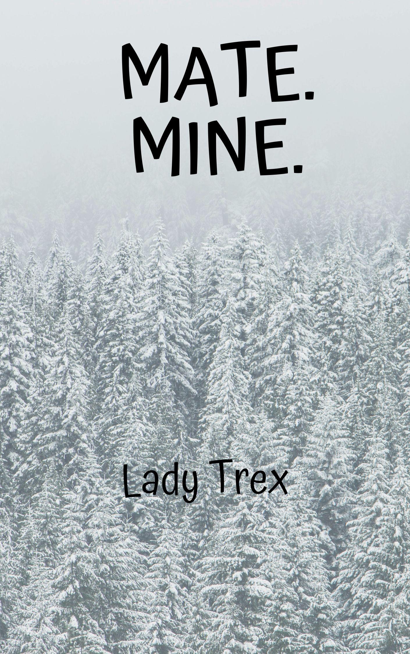 Mate. Mine.
