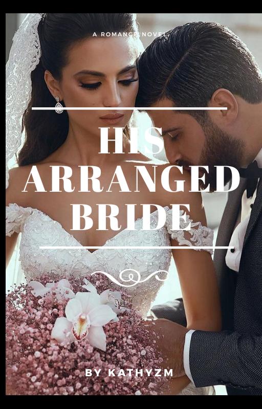 His Arranged Bride