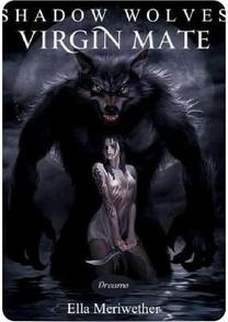 Shadow wolves: Virgin mate (Book 3)