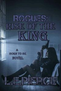 Rogues: Rise of The King
