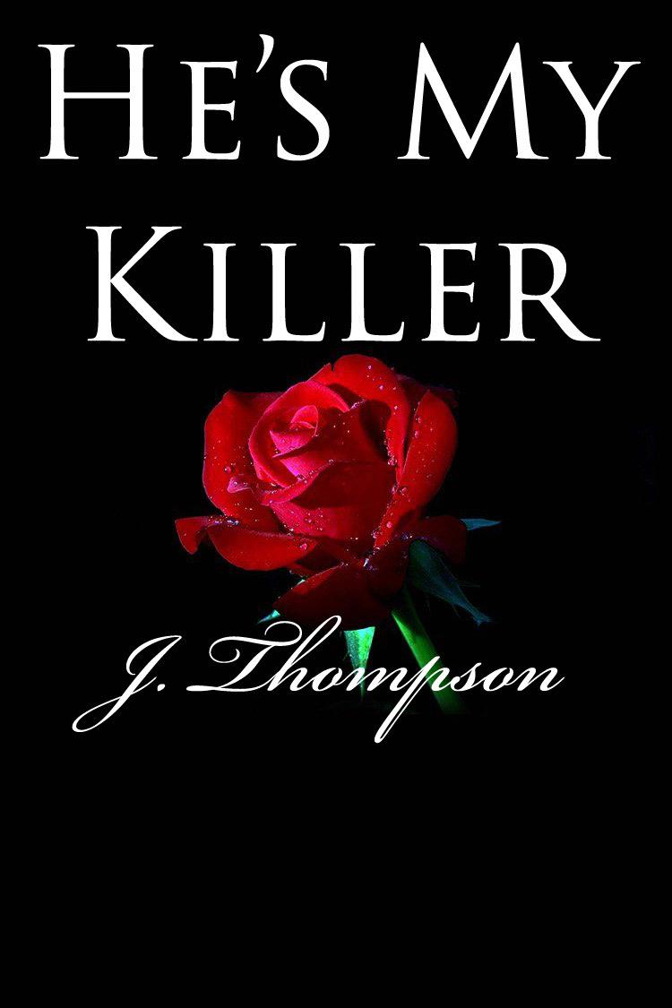 He's My Killer