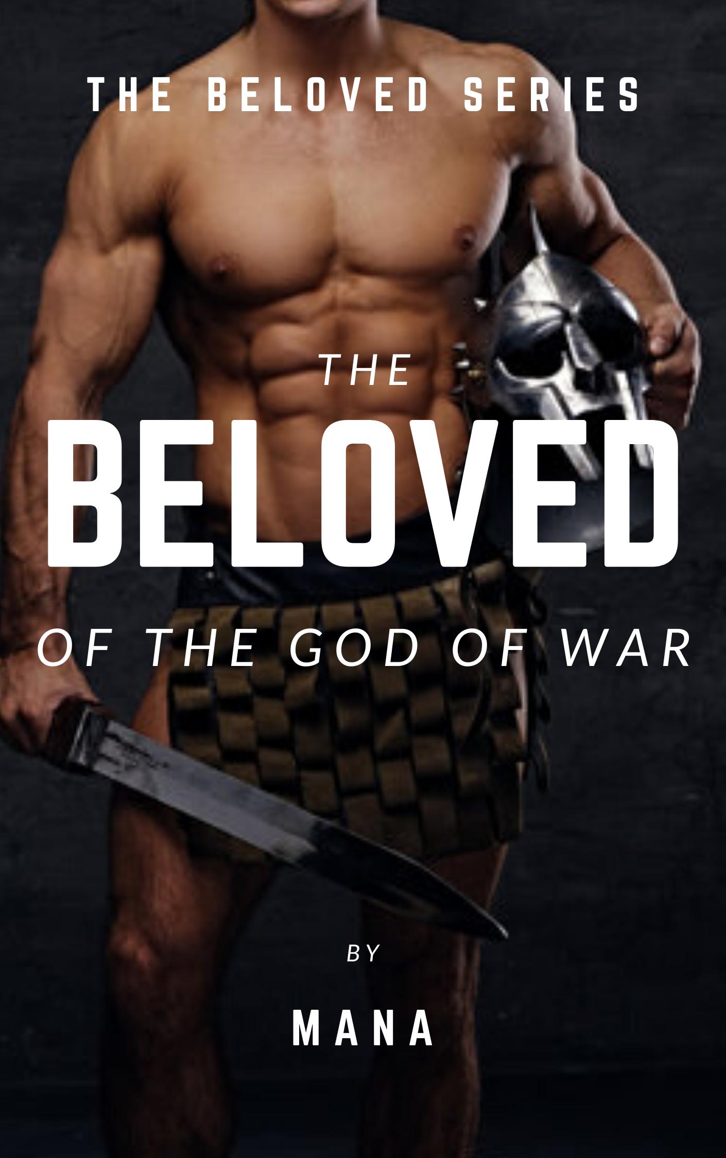 The Beloved of the God of War