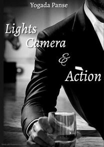 Lights, Camera and Action