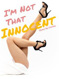 I'm Not That Innocent (Bahasa Indonesia)
