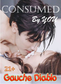 Consumed by You (21+)