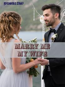 Marry Me My Wife (INDONESIA)