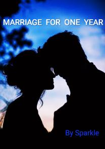 Marriage For One Year