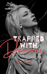 Trapped with Demons