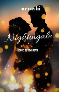 Nightingale : Loved By The Devil (On HOLD)