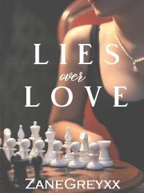Lies over Love