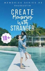 Create Memories With Stranger
