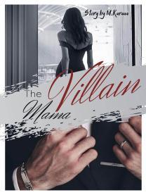 THE VILLAIN MAMA ( 18 + )