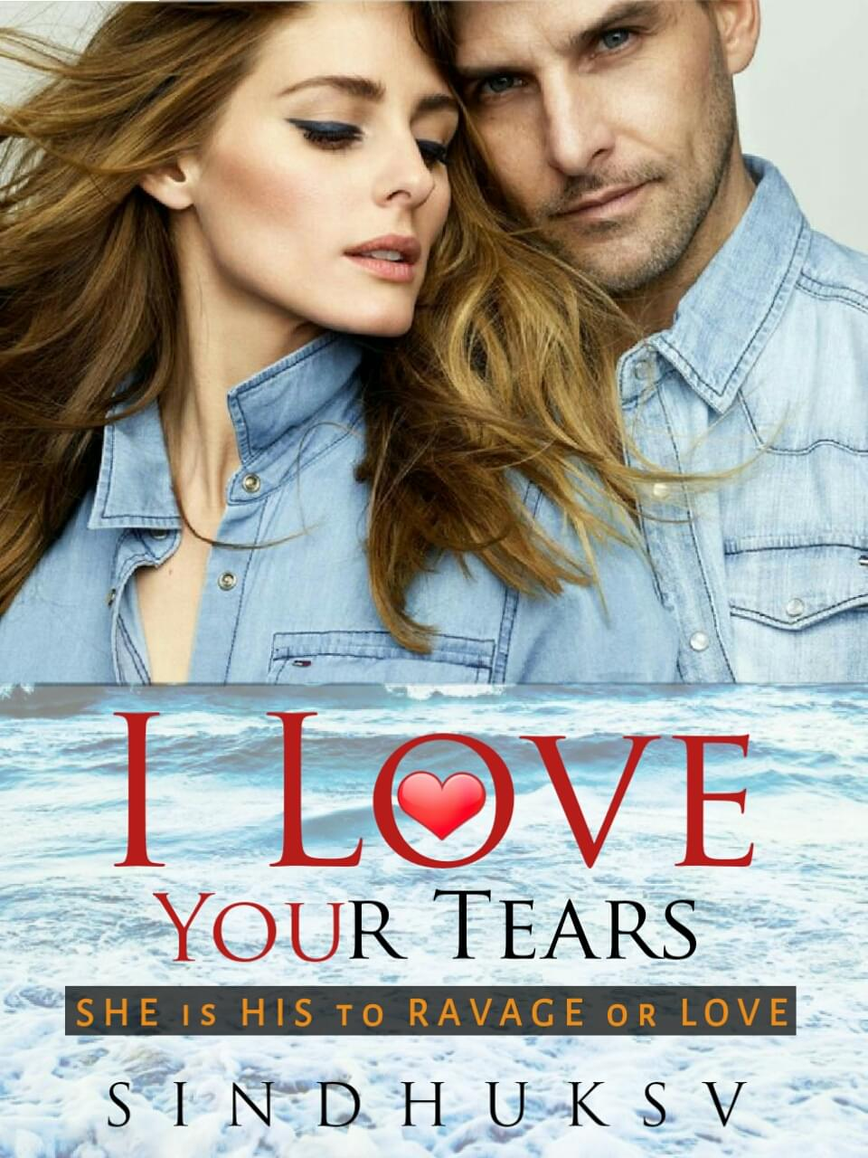 I LOVE YOUR TEARS ✔ (COMPLETED)
