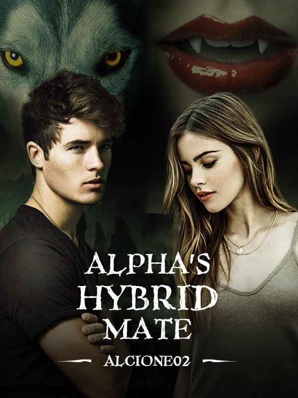 Alpha's Hybrid Mate by Alcione02 - online books | FicFun