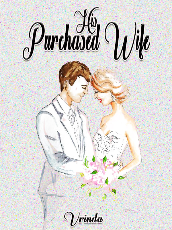 His Purchased Wife ✓ by Vrinda B - online books | FicFun