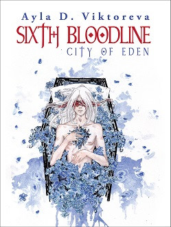 SIXTH BLOODLINE: City of Eden