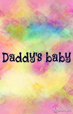 Daddy's Baby-2