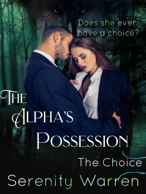 The Alpha's Possession: The Choice