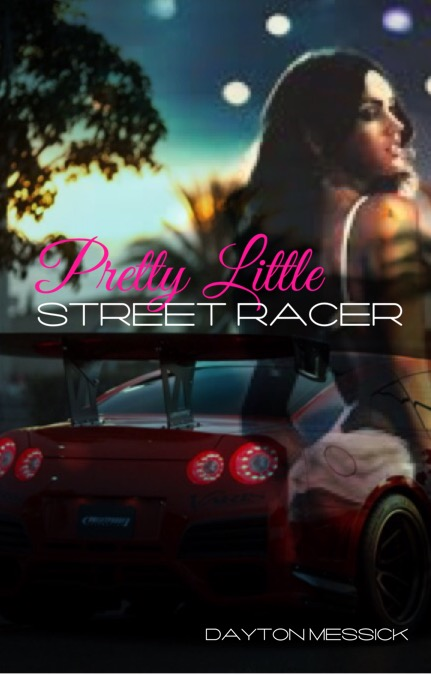 Pretty Little Street Racer