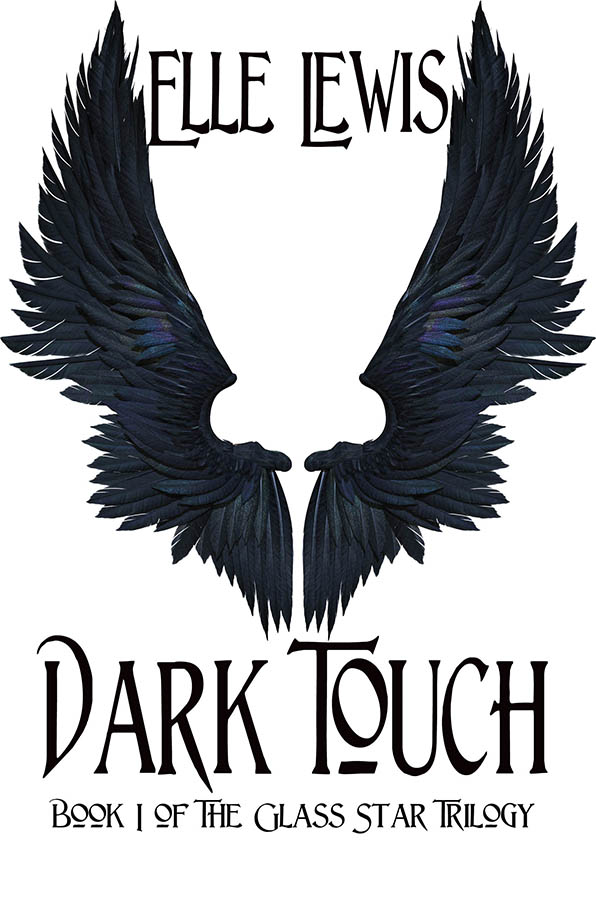 Dark Touch: Book 1 of The Glass Star Trilogy