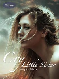 ✔ Cry Little Sister