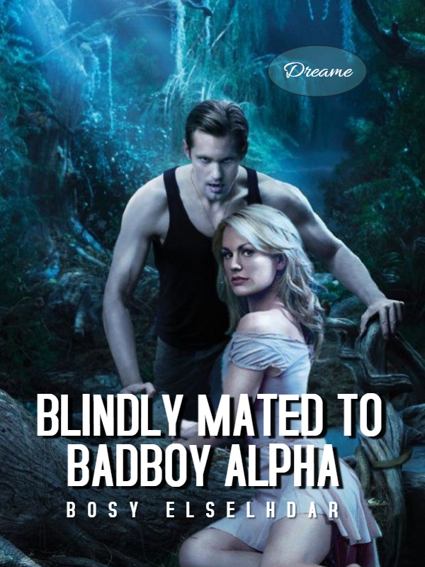 Blindly Mated to Badboy Alpha