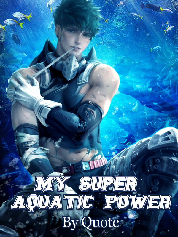 My Super Aquatic Power