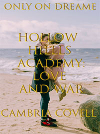 Hollow Hills Academy: Love and War