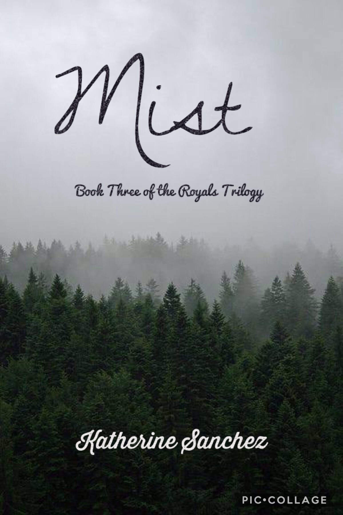 Mist (Book Three of the Royals Trilogy)