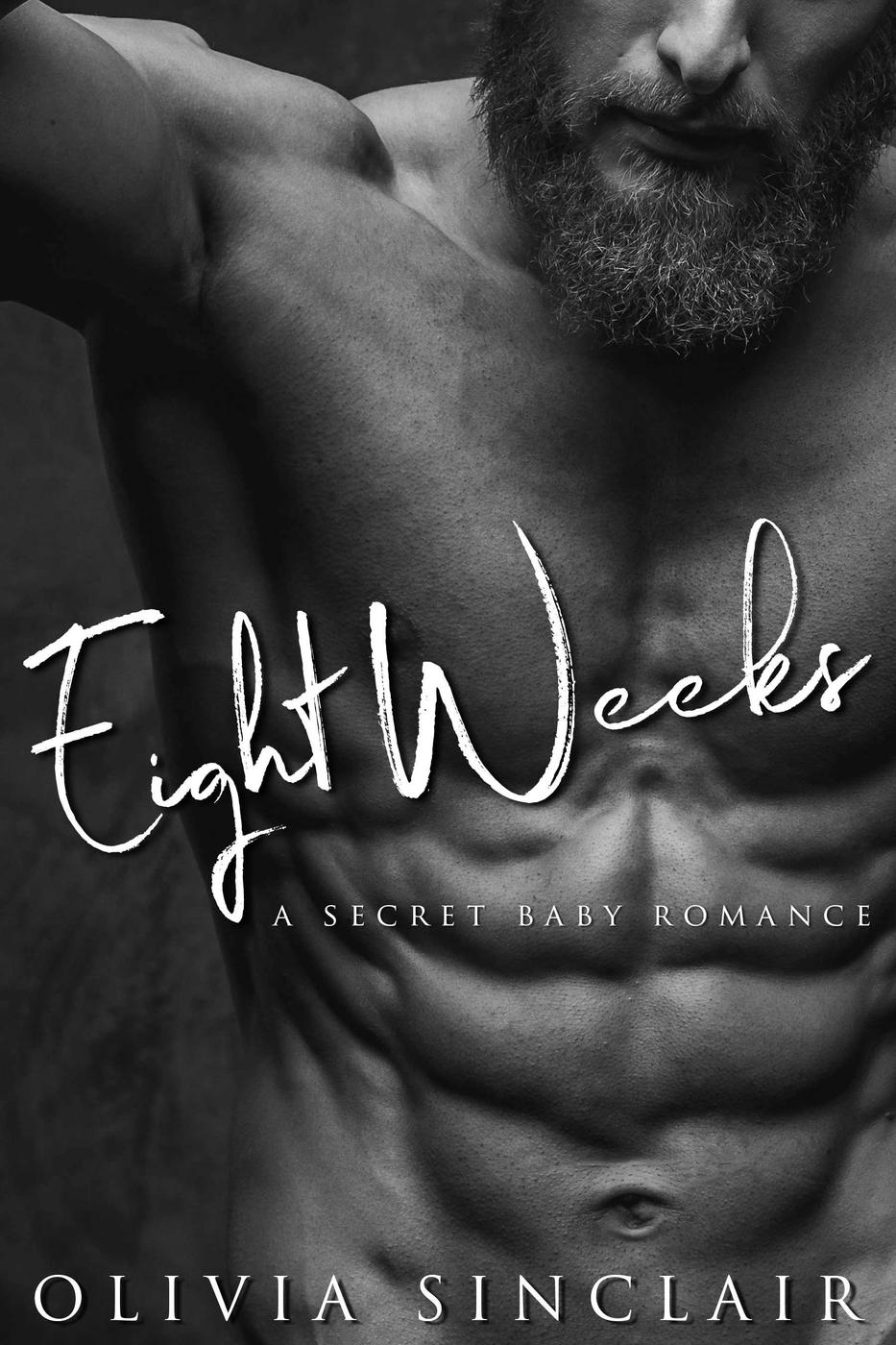 Eight Weeks: A Secret Baby Romance