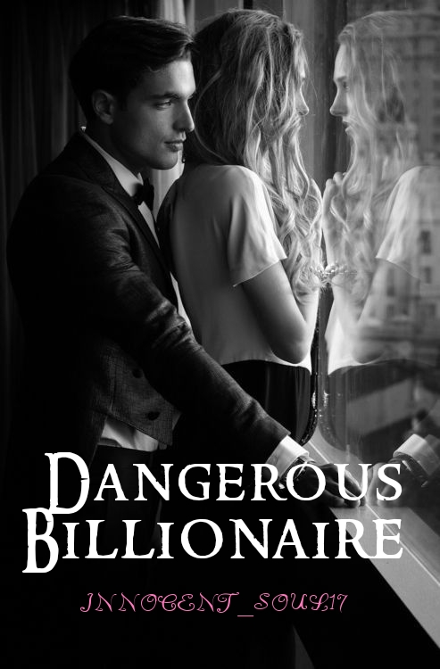 Dangerous Billionaire