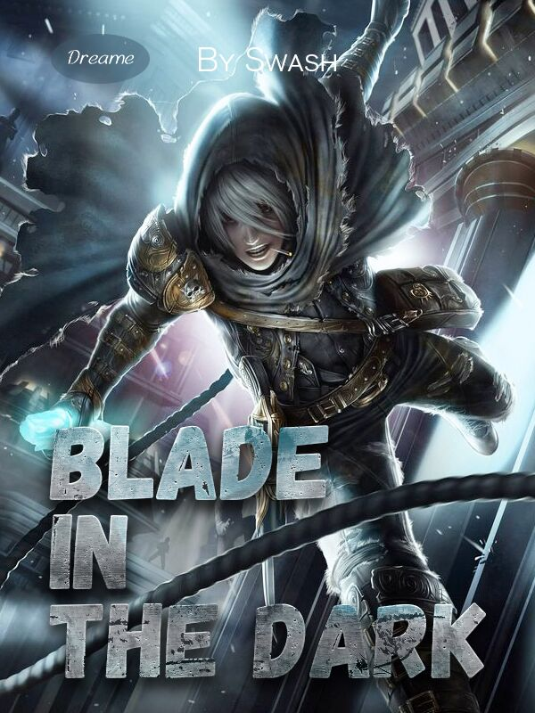 Blade in the Dark