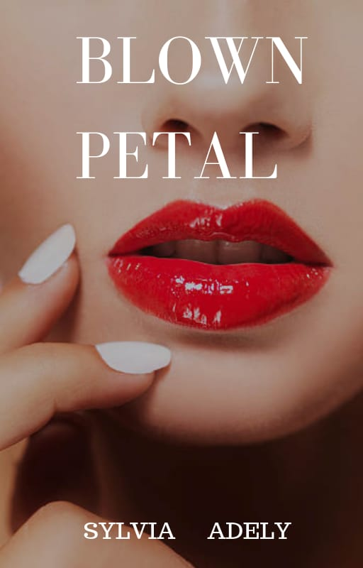Blown Petal (MATURE CONTENT 16+)
